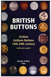 BRITISH BUTTONS - Civilian Uniform Buttons 19th-20th century (with price guide)