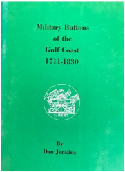 Military buttons of the gulf coast, 1711-1830